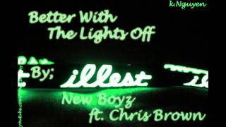Better With The Lights Off - New Boyz ft. Chris Brown + Download Link.
