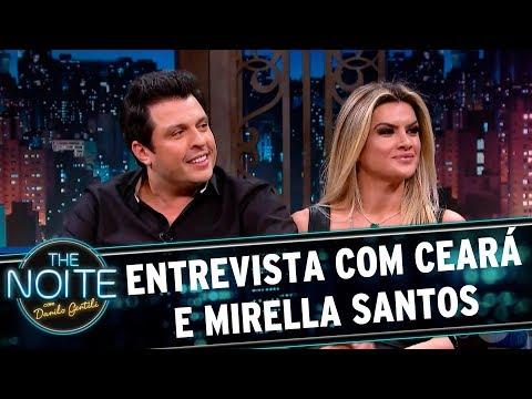 Entrevista com Ceará e Mirella Santos   The Noite (06/07/17)