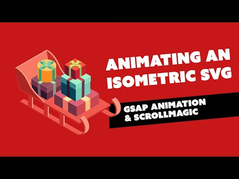 Animating an Isometric SVG with GSAP and ScrollMagic - Tutorial - Part 1