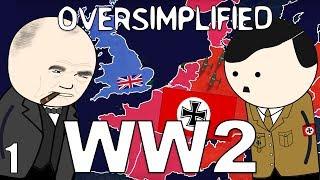 Ww2 - Oversimplified  Part 1