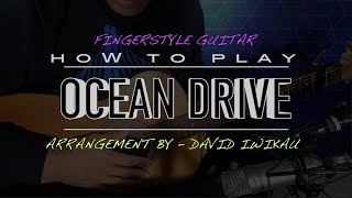 FINGER STYLE GUITAR LESSON   DUKE DUMONT   OCEAN DRIVE   DAVE IWIKAU