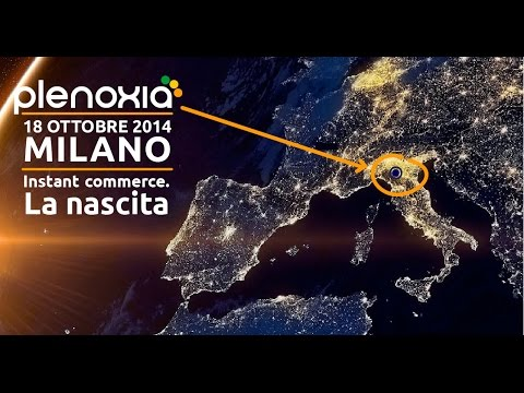 Plenoxia - Instant Commerce: la nascita 18.10.2014
