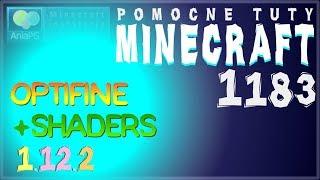OptiFine 1.12.2 (wersja z Forge) + SHADERSPACK - Jak zainstalować mody do Minecraft 1.12.2