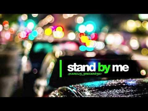 Marcus Brodowski - Stand by Me