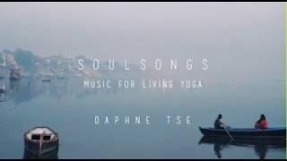 Daphne   Soul Songs ~Music for living Yoga