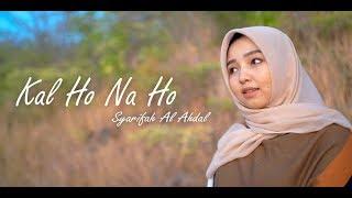 Gambar cover Kal Ho Naa HO - Sonu Nigam (cover By Syarifah al ahdal feat Insul ichwan)