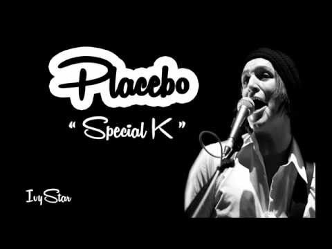 Placebo - Special K (lyrics)