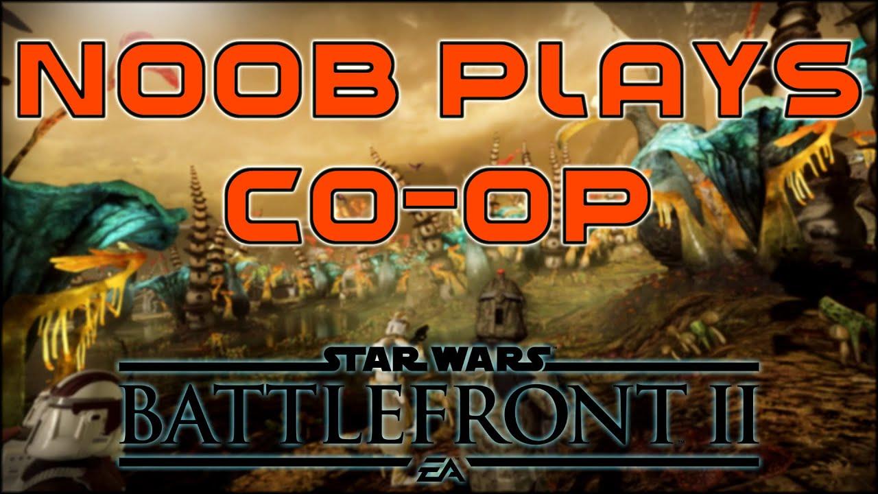 Noob Speelt Star Wars Battlefront 2 Felucia Co Op Youtube