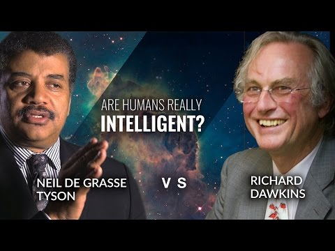 Are Humans Really The Most Intelligent Species? - Neil deGrasse Tyson asks Richard Dawkins