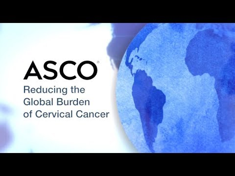 Reducing the Global Burden of Cervical Cancer