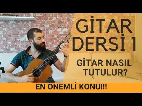 Klasik Gitar Dersleri 1| Gitar Nasıl Tutulur? Gitar Tutuşu