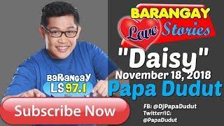 Barangay Love Stories November 18, 2018 Daisy