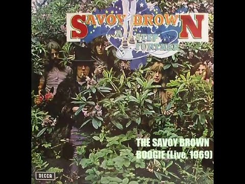 THE SAVOY BROWN BOOGIE (Live,1969) by SAVOY BROWN (Full Lenght from Vinyl)