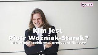 Piotr Woźniak-Starak - kim jest ?