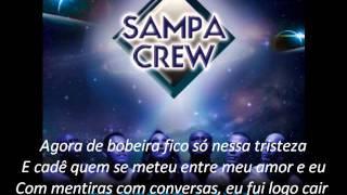 Sampa Crew - Um Conselho Pra Você ( 2011 )