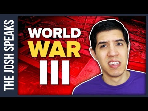 If You're Scared World War III is Gonna Happen (Watch This Video)