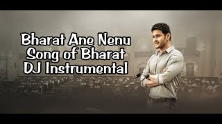 Bharat Ane Nenu DJ Instrumental