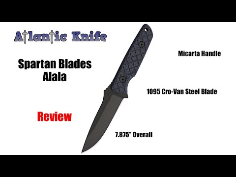 Spartan Blades Alala Fixed Blade Knife Review | Atlantic Knife Reviews 2020