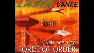 Van Der Koy Laserdance Force Of Order MegaMix 2016