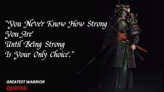 Greatest warrior quotes    Glorious quotes.