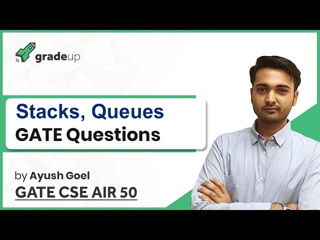 Queue and Stack GATE Questions | Data Structure GATE Previous Year Questions | GATE CSE Preparation