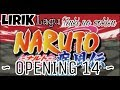🎶LIRIK LAGU TSUKI NO OOKISA FULL NARUTO OPENING 14 🎶