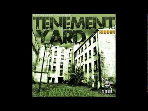 Download DJ RetroActive - Tenement Yard Riddim Mix (Full) [Di Genius Records] December 2011