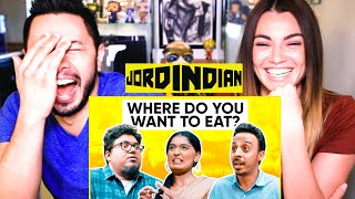JORDINDIAN | Where Do You Want To Eat | Reaction | Jaby Koay