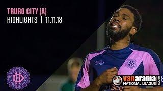 Truro City v Dulwich Hamlet, National League South, 11/11/18 | Match Highlights