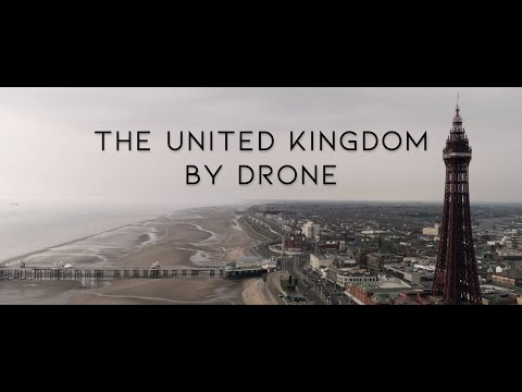 The United Kingdom By Drone In 4K  -  Part 2