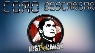 Como descargar Just Cause 1 [2013][facil y rapido]