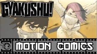 Gyakushu! Motion Comic #4 - For Sins Past