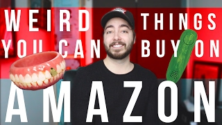 WEIRD Things You Can Buy On AMAZON!