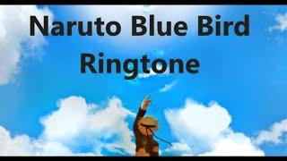 Naruto Blue Bird Ringtone Download Link
