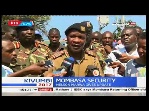 Mombasa County commissioner Nelson Marwa issues a security update