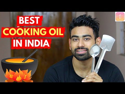 Which is the Best Cooking Oil in Indian Market? thumbnail