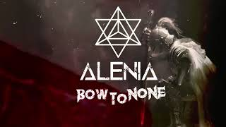 "ALENIA - "" Bow To None"" ( official teaser )"