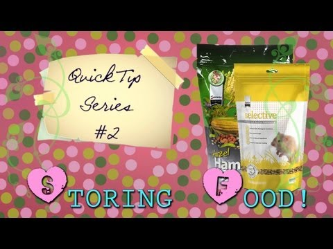 Quick Tip #2: Storing your hamster's extra food