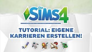 Eigene Karrieren für Die Sims 4 erstellen! | Modding-Tutorial | sims-blog.de