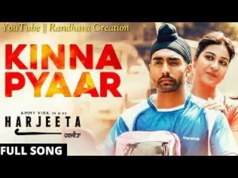 Kinna Pyaar - Mannat Noor | Ammy Virk - Harjeeta || Latest Song 2018 | New Punjabi Song