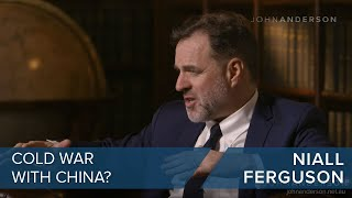 Niall Ferguson | Cold War with China? | CLIP