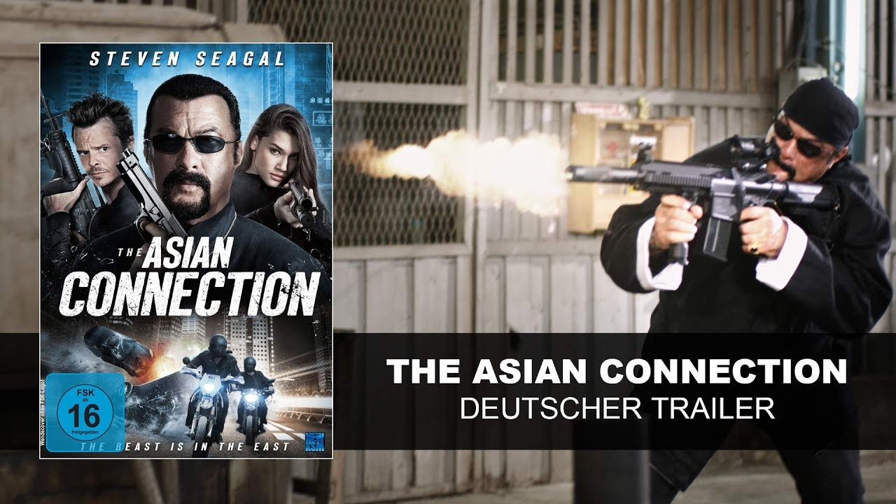 Steven Seagal The Asian Connection