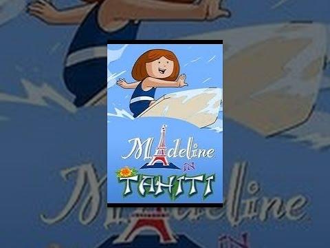 Madeline in Tahiti