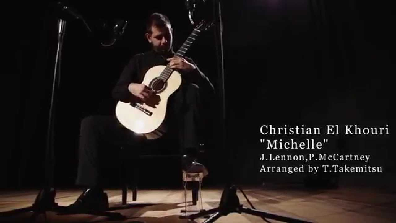 Christian El Khouri - MICHELLE (Arr. Tōru Takemitsu)