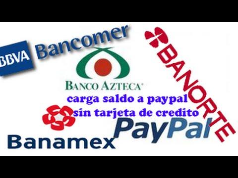 recargar saldo paypal sin tarjeta de credito banco azteca