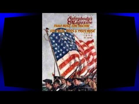 Popular Patriotic 1900s & 1910s Music  @Pax41