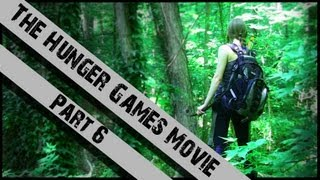 The Hunger Games Movie Part 6 (Reupload)