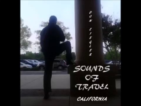 SOUNDS OF TRAVEL/ CALIFORNIA - 2015
