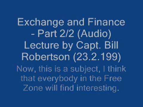 Capt. Bill Robertson: Exchange and Finance, Part. 2