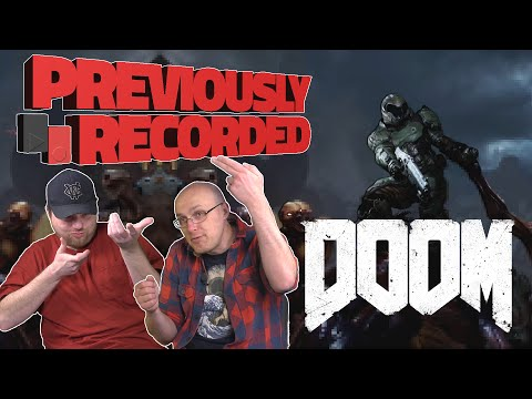Previously Recorded - DOOM